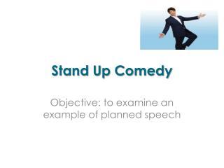 Stand  U p Comedy