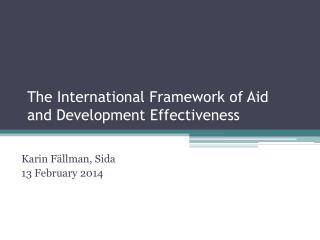 The International Framework of Aid and Development Effectiveness