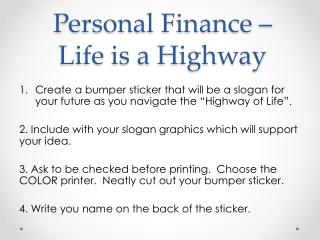 Personal Finance – Life is a Highway