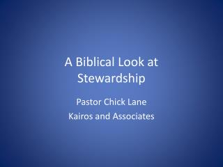 A Biblical Look at Stewardship