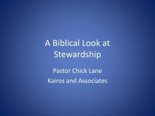 A Biblical Look at Stewardship