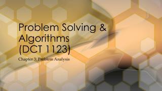 Problem Solving & Algorithms (DCT 1123)