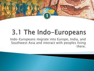 3.1 The Indo-Europeans