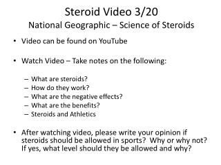 Steroid Video 3/20 National Geographic – Science of Steroids