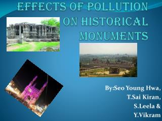Effects of pollution on historical monuments