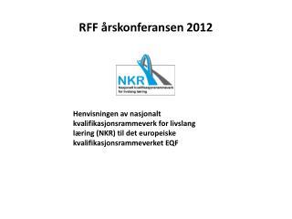 RFF  �rskonferansen  2012