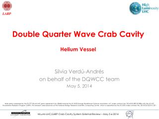 Double Quarter Wave Crab Cavity Helium Vessel