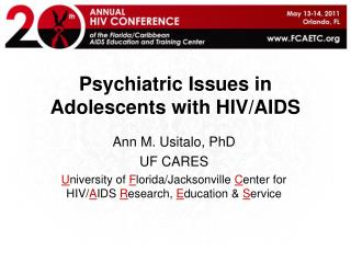 Psychiatric Issues in Adolescents with HIV/AIDS