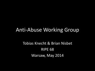 Anti-Abuse Working Group