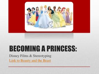 Becoming a Princess:
