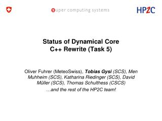 Status of Dynamical Core C++ Rewrite (Task 5)