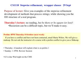 CS1110  Stepwise refinement,  wrapper classes   29 Sept