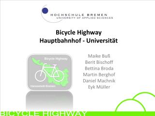 Bicycle  Highway  Hauptbahnhof - Universität