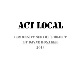 ACT LOCAL