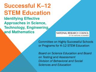 Successful K–12 STEM Education