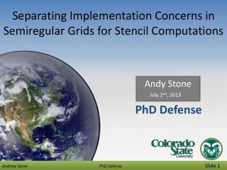 Separating Implementation Concerns in  Semiregular  Grids for Stencil Computations