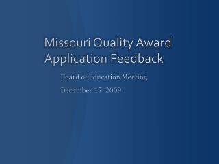 Missouri Quality Award Application Feedback