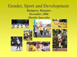 Gender, Sport and Development