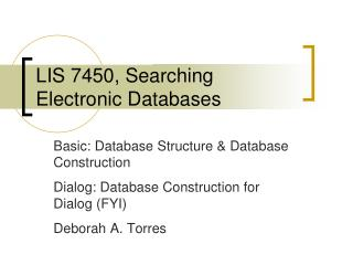 LIS  7450,  Searching Electronic Databases