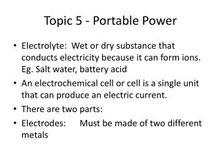 Topic 5 - Portable Power