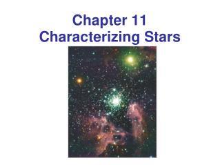 Chapter  11 Characterizing Stars