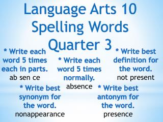 Language Arts 10 Spelling Words Quarter 3
