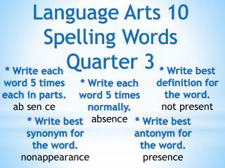 Language Arts 10 Spelling Words Quarter 3