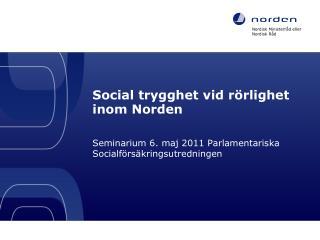 Social trygghet vid rörlighet inom Norden