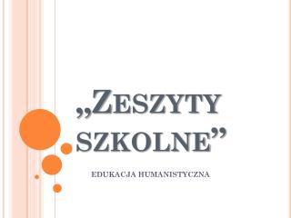 """""""Zeszyty szkolne"""""""