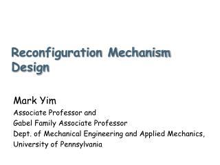 Reconfiguration Mechanism Design