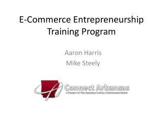 E-Commerce Entrepreneurship Training Program