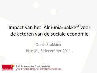 Impact van het 'Almunia-pakket' voor de actoren van de sociale economie