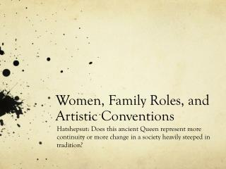 Women, Family Roles, and Artistic Conventions