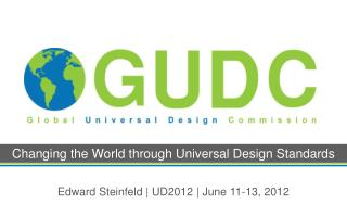 Changing the World through Universal Design Standards