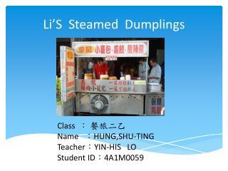 Li�S   Steamed  Dumplings