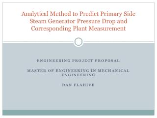 Engineering Project Proposal Master of Engineering in Mechanical Engineering Dan flahive