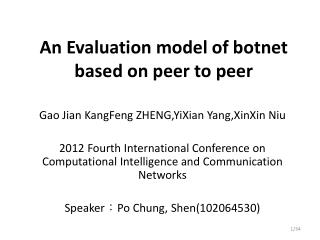 An Evaluation model of botnet based on peer to peer