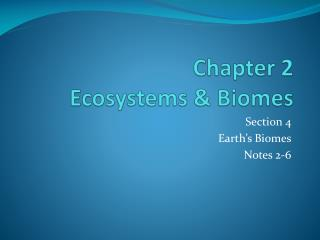 Chapter 2  Ecosystems & Biomes