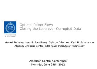 Optimal Power Flow:  Closing the Loop over Corrupted Data
