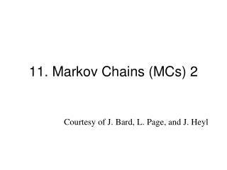 11. Markov Chains (MCs) 2