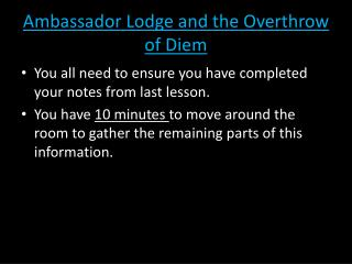 Ambassador Lodge and the Overthrow of Diem