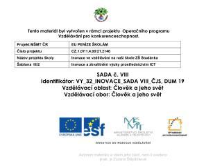 SADA č.  VIII Identifikátor:  VY_32_INOVACE_SADA  VIII_ČJS , DUM 19
