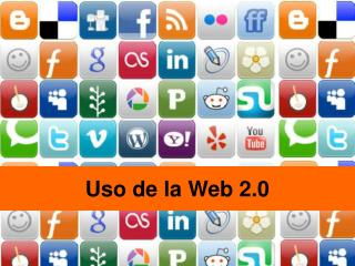 Uso de la Web 2.0