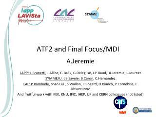 ATF2 and Final Focus/MDI
