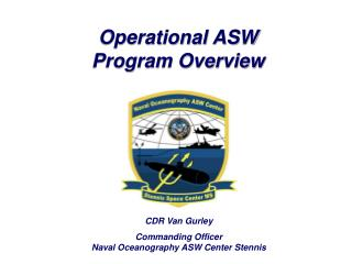 Operational ASW Program Overview