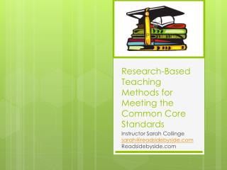 Research-Based Teaching Methods for Meeting the Common Core Standards