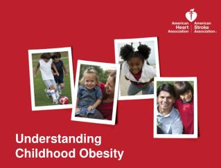 Understanding  Childhood Obesity