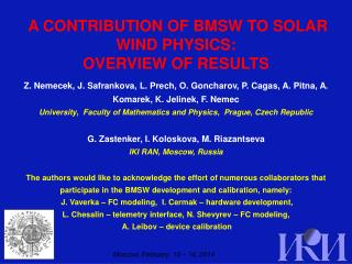 A CONTRIBUTION OF BMSW TO SOLAR WIND PHYSICS:  OVERVIEW OF RESULTS