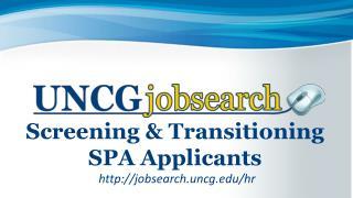 Screening & Transitioning SPA Applicants
