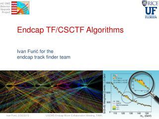 Endcap TF/CSCTF  Algorithms